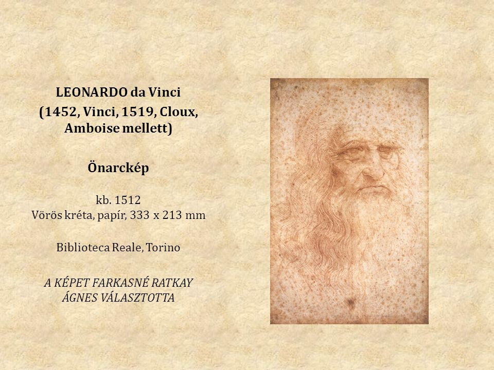 (1452, Vinci, 1519, Cloux, Amboise mellett)