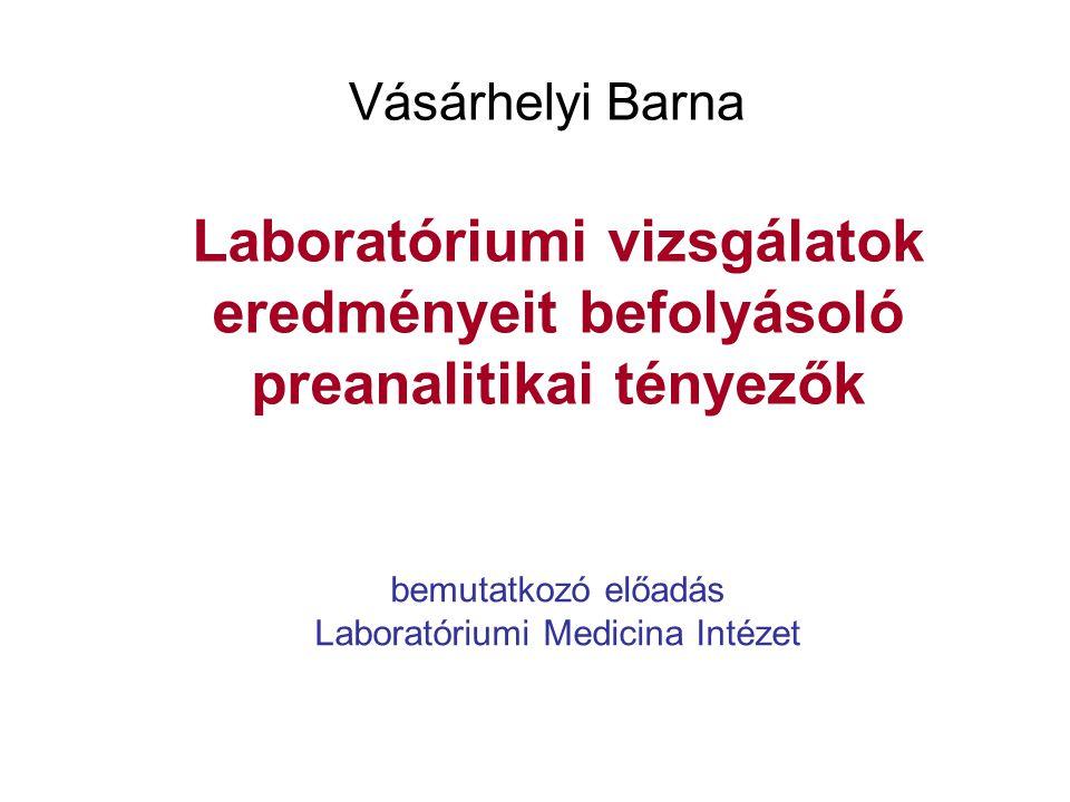 bemutatkozó előadás Laboratóriumi Medicina Intézet