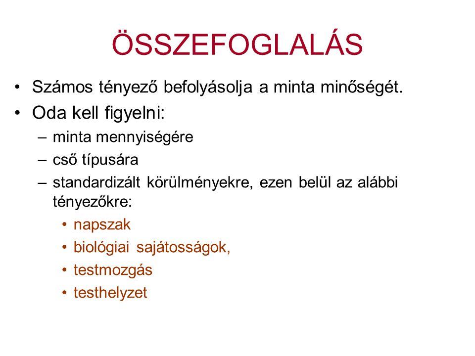 ÖSSZEFOGLALÁS Oda kell figyelni:
