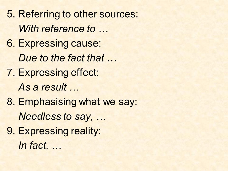 5. Referring to other sources: