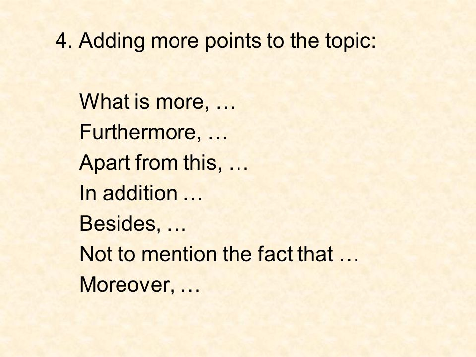 4. Adding more points to the topic: