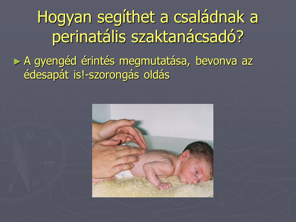 Hogyan segíthet a családnak a perinatális szaktanácsadó