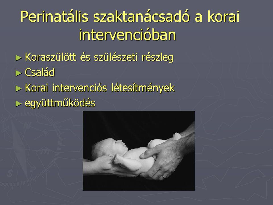 Perinatális szaktanácsadó a korai intervencióban