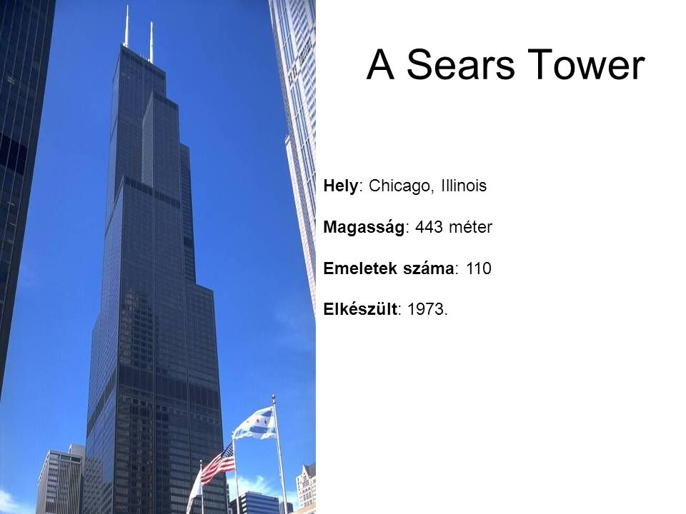 A Sears Tower Hely: Chicago, Illinois