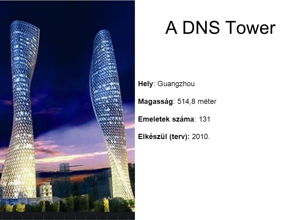 A DNS Tower Hely: Guangzhou