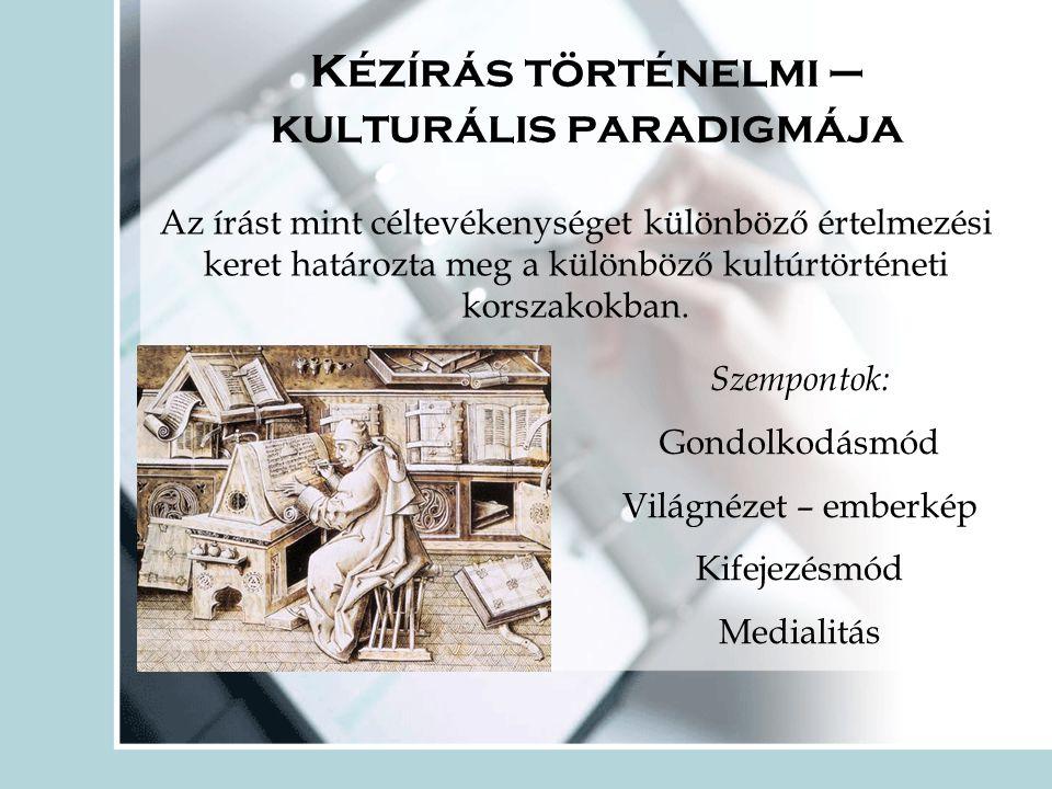 Kézírás történelmi – kulturális paradigmája