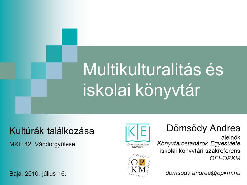 Multikulturalitás és iskolai könyvtár