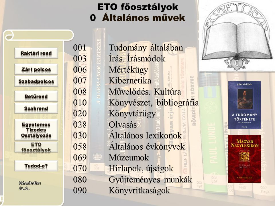 ETO főosztályok 0 Általános művek