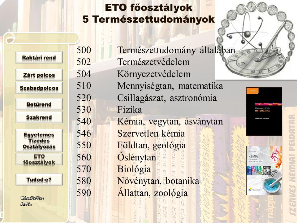 ETO főosztályok 5 Természettudományok