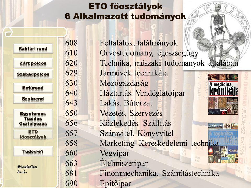 ETO főosztályok 6 Alkalmazott tudományok
