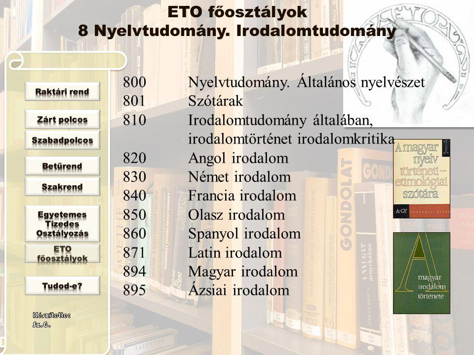 8 Nyelvtudomány. Irodalomtudomány