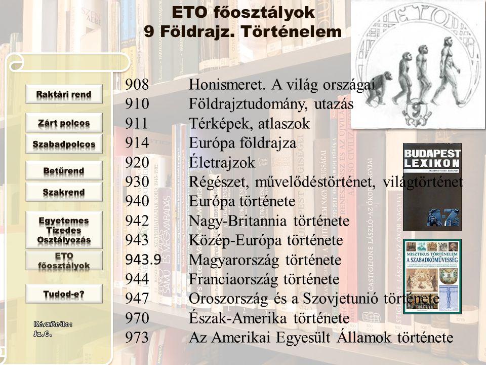 ETO főosztályok 9 Földrajz. Történelem
