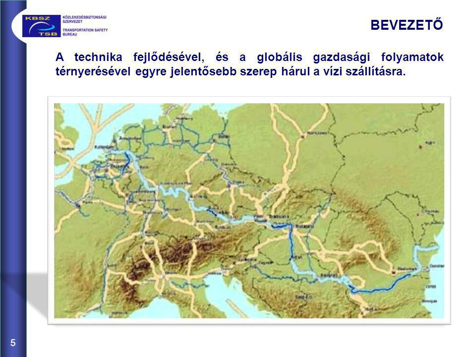 BEVEZETŐ A technika fejlődésével, és a globális gazdasági folyamatok térnyerésével egyre jelentősebb szerep hárul a vízi szállításra.