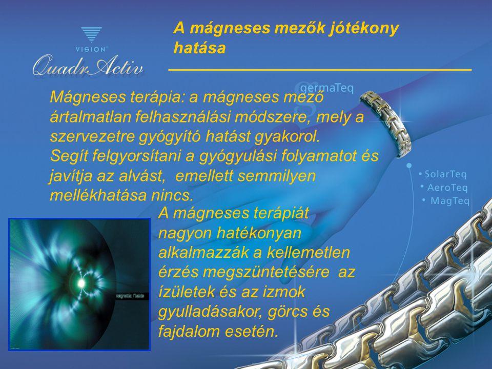 A mágneses mezők jótékony hatása