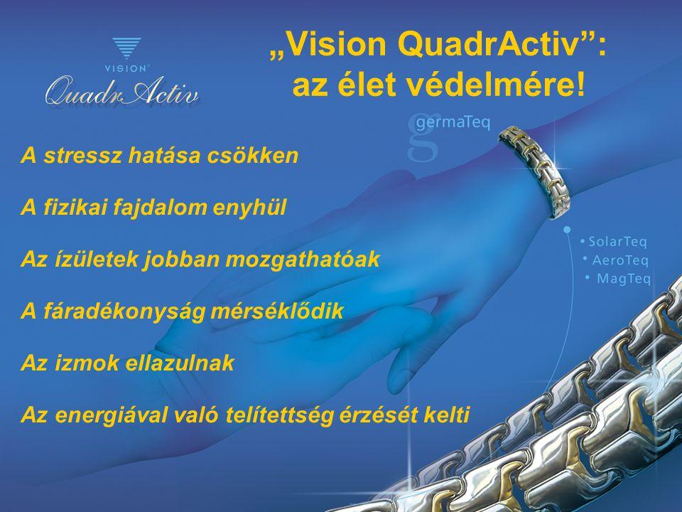 """Vision QuadrActiv : az élet védelmére!"