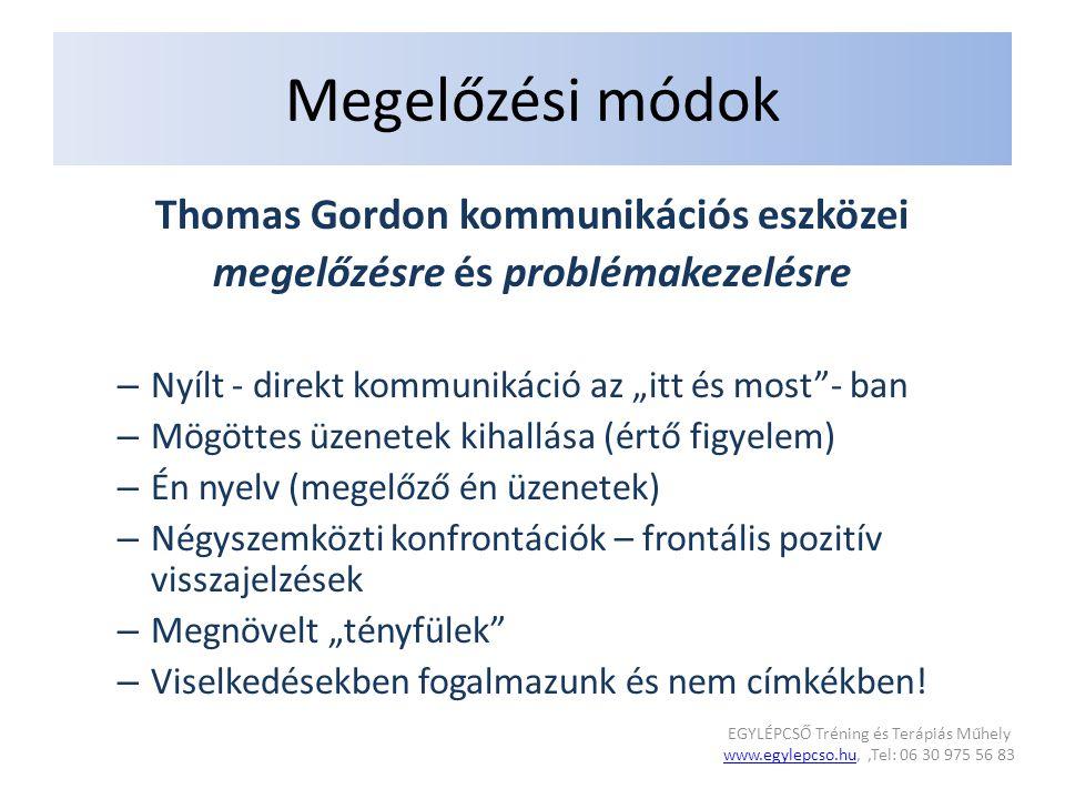 Thomas Gordon kommunikációs eszközei megelőzésre és problémakezelésre