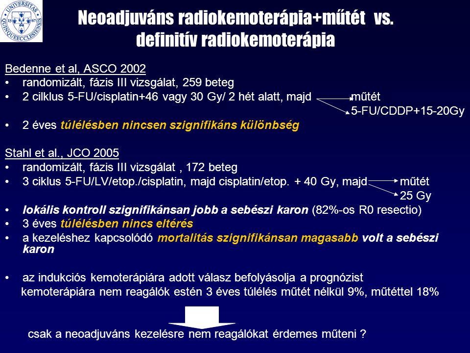 Neoadjuváns radiokemoterápia+műtét vs. definitív radiokemoterápia