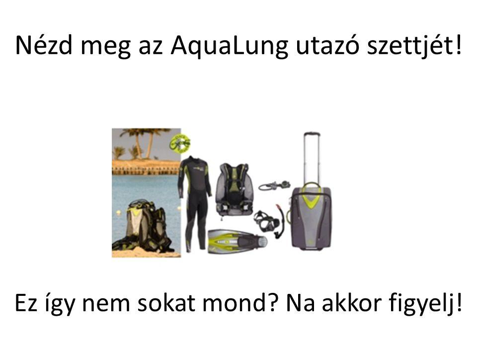 Nézd meg az AquaLung utazó szettjét!