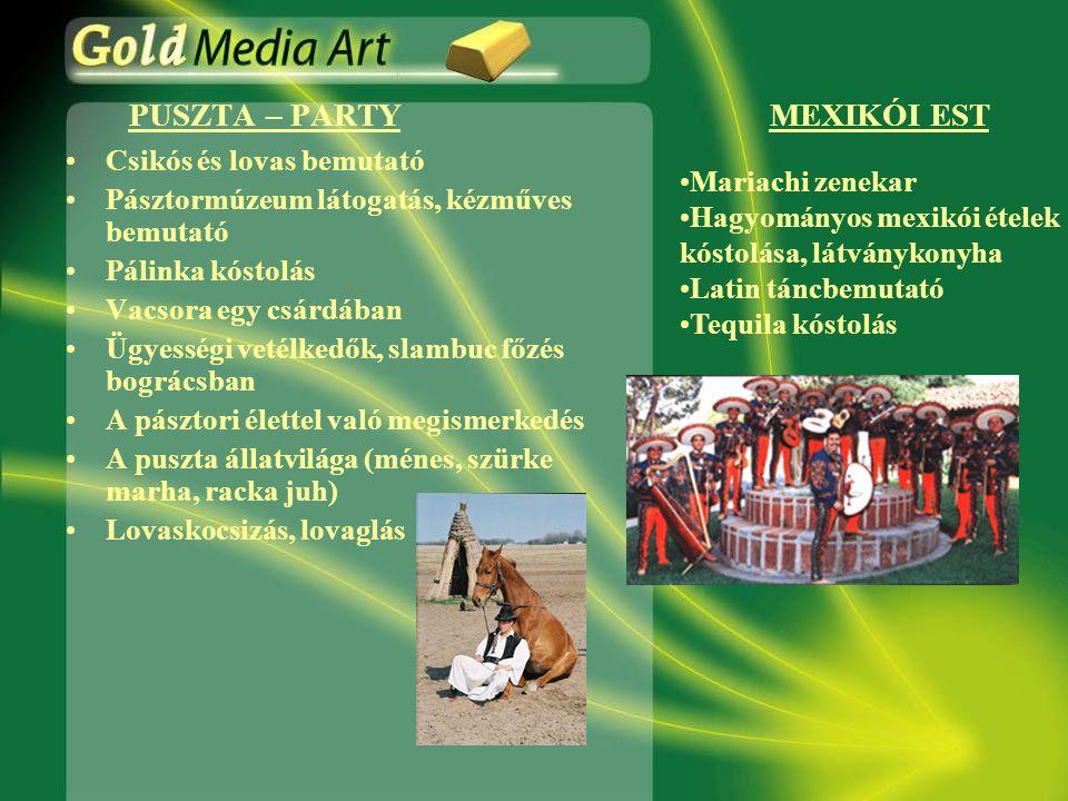 PUSZTA – PARTY MEXIKÓI EST