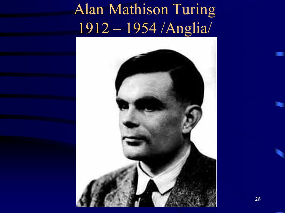 Alan Mathison Turing 1912 – 1954 /Anglia/