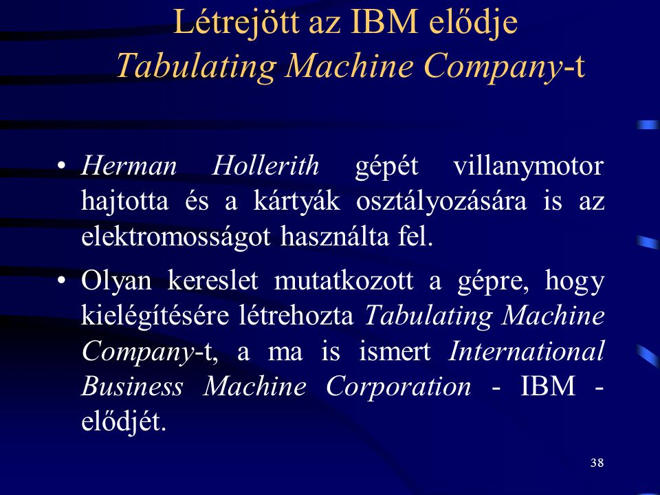 Létrejött az IBM elődje Tabulating Machine Company-t