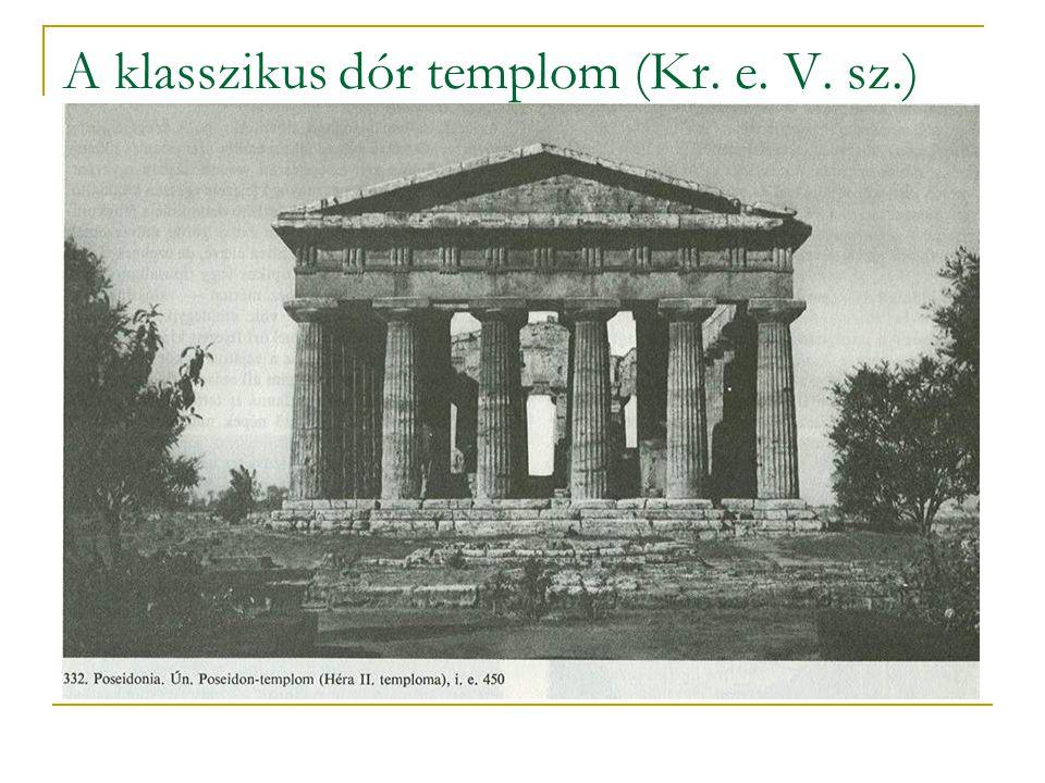 A klasszikus dór templom (Kr. e. V. sz.)