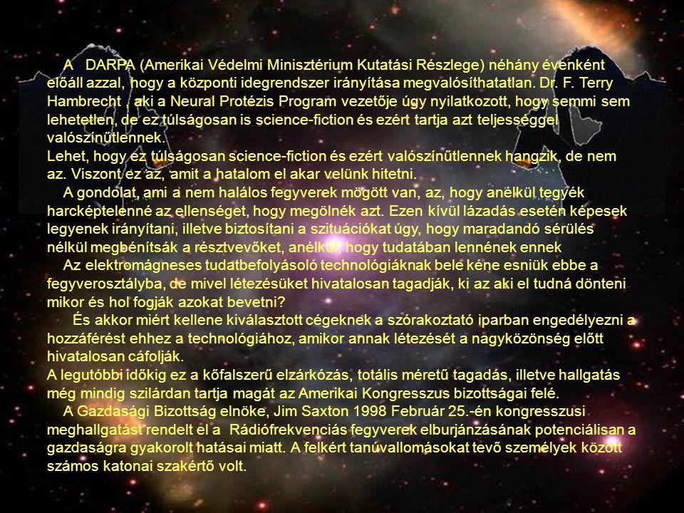 A DARPA (Amerikai Védelmi Minisztérium Kutatási Részlege) néhány évenként előáll azzal, hogy a központi idegrendszer irányítása megvalósíthatatlan. Dr. F. Terry Hambrecht , aki a Neural Protézis Program vezetője úgy nyilatkozott, hogy semmi sem lehetetlen, de ez túlságosan is science-fiction és ezért tartja azt teljességgel valószínűtlennek.