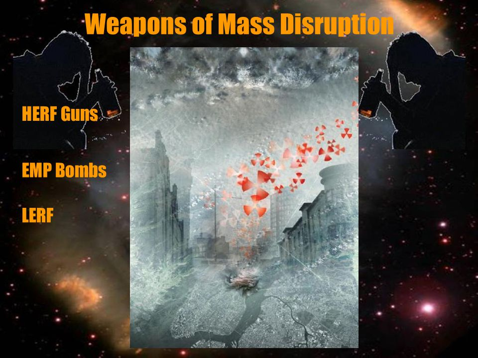 Weapons of Mass Disruption