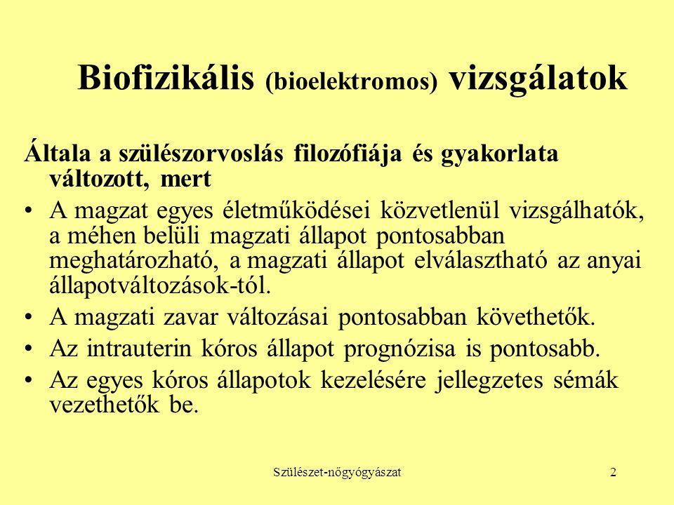 Biofizikális (bioelektromos) vizsgálatok