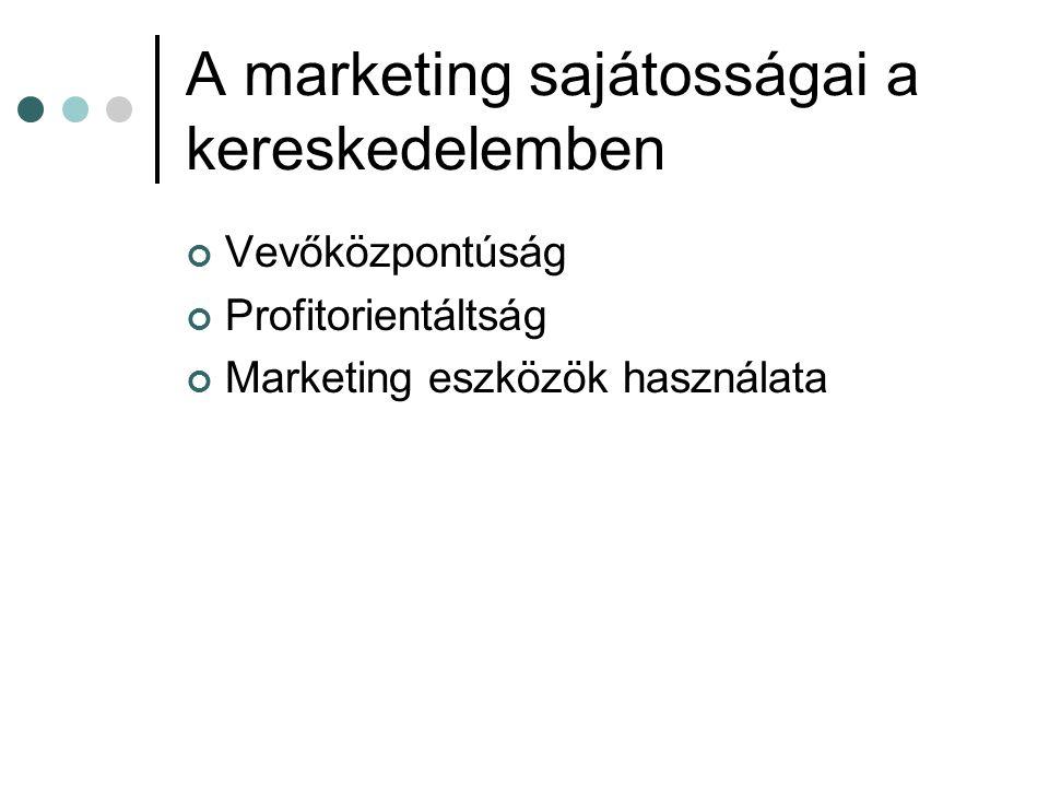 A marketing sajátosságai a kereskedelemben