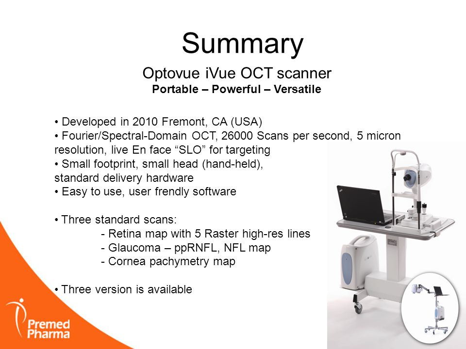 Summary Optovue iVue OCT scanner Portable – Powerful – Versatile