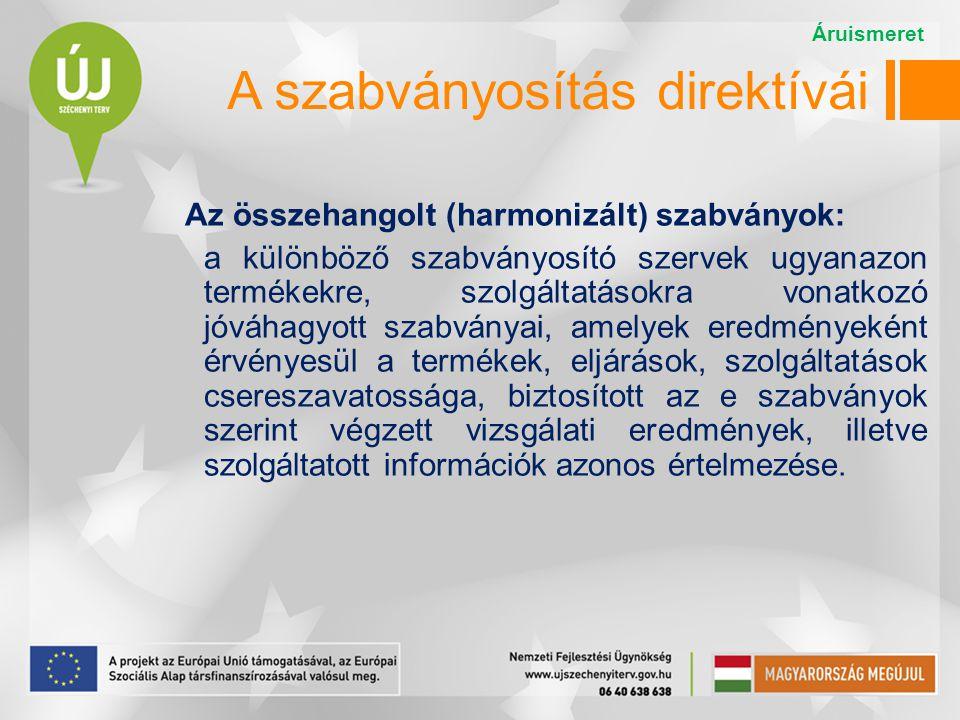 A szabványosítás direktívái