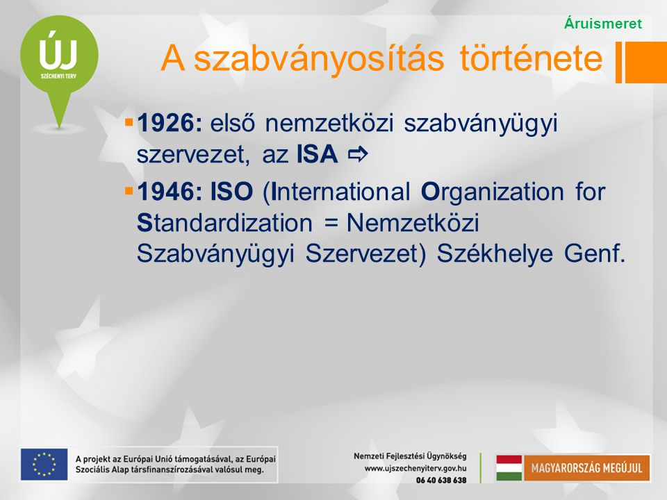 A szabványosítás története