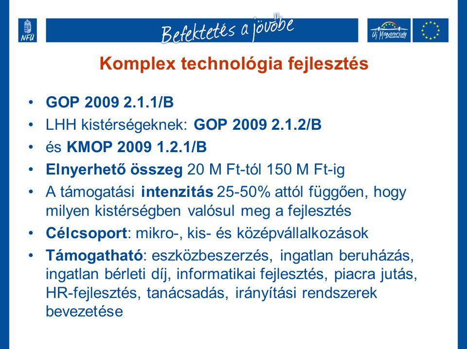 Komplex technológia fejlesztés