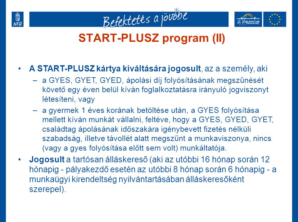 START-PLUSZ program (II)