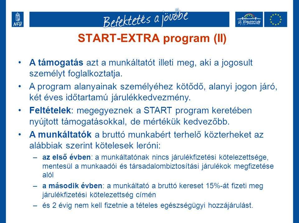 START-EXTRA program (II)