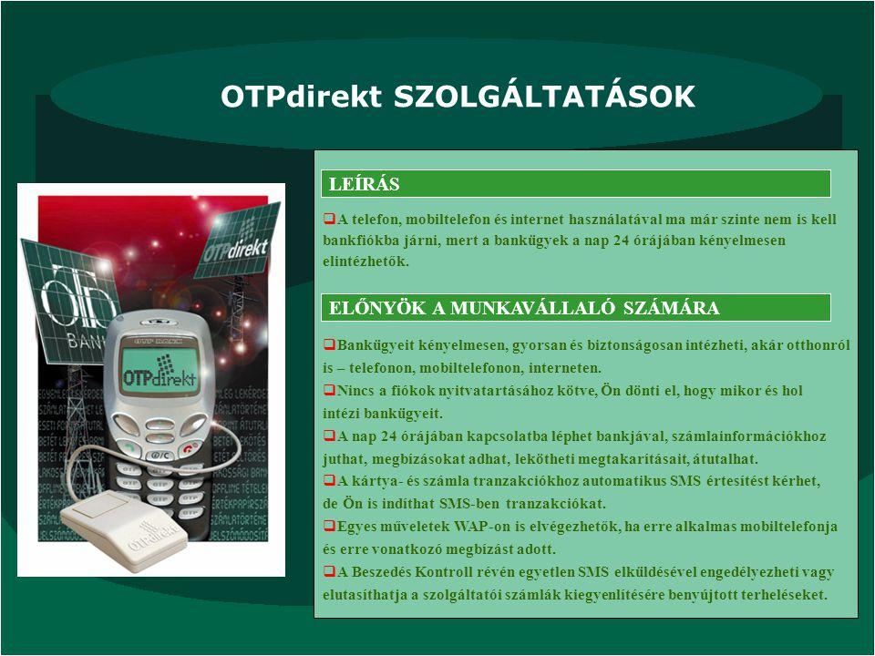OTPdirekt SZOLGÁLTATÁSOK