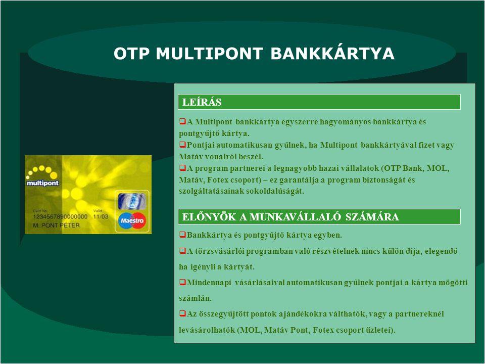 OTP MULTIPONT BANKKÁRTYA