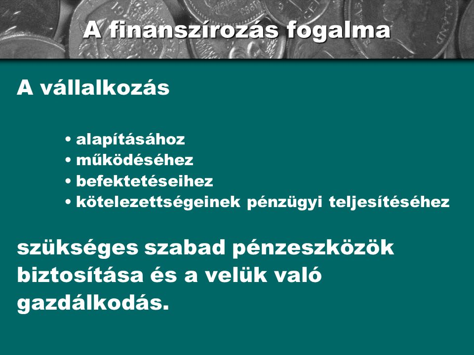 A finanszírozás fogalma