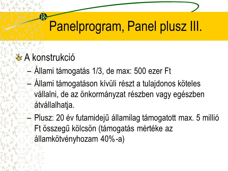 Panelprogram, Panel plusz III.