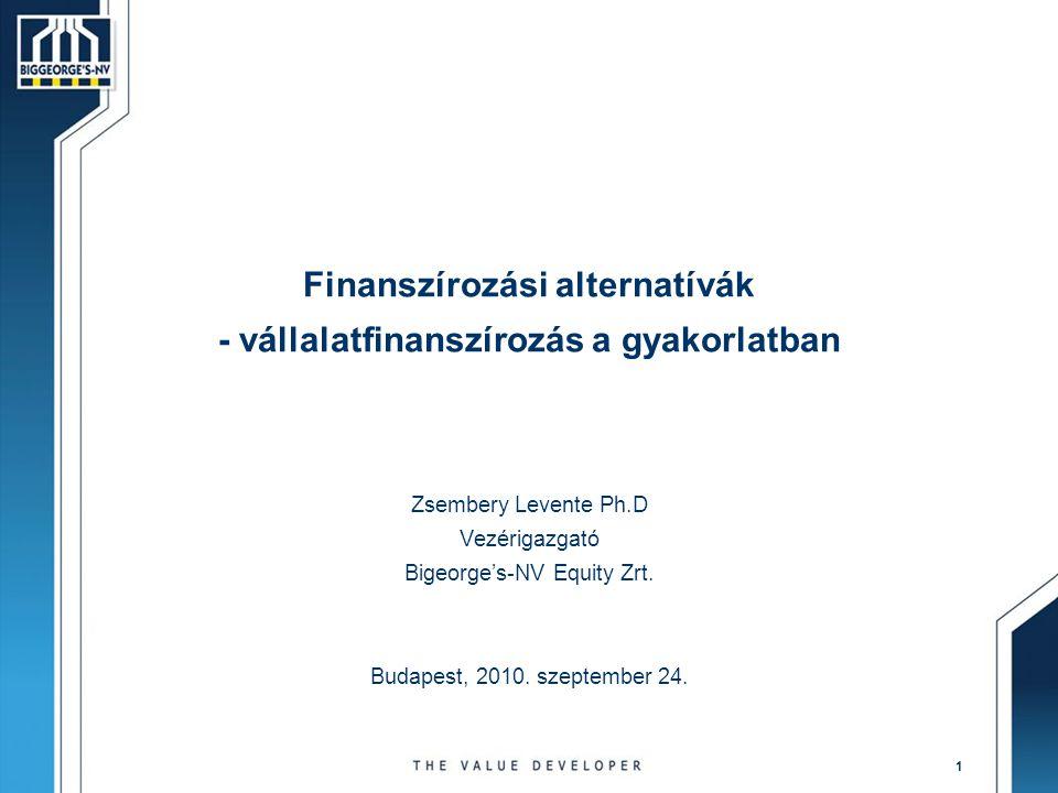 Finanszírozási alternatívák - vállalatfinanszírozás a gyakorlatban