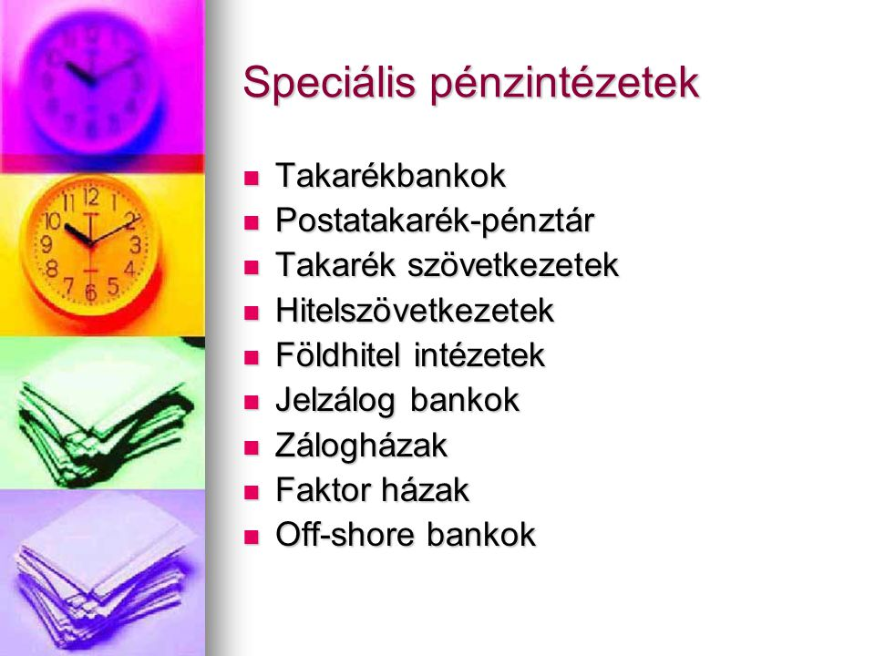 Speciális pénzintézetek