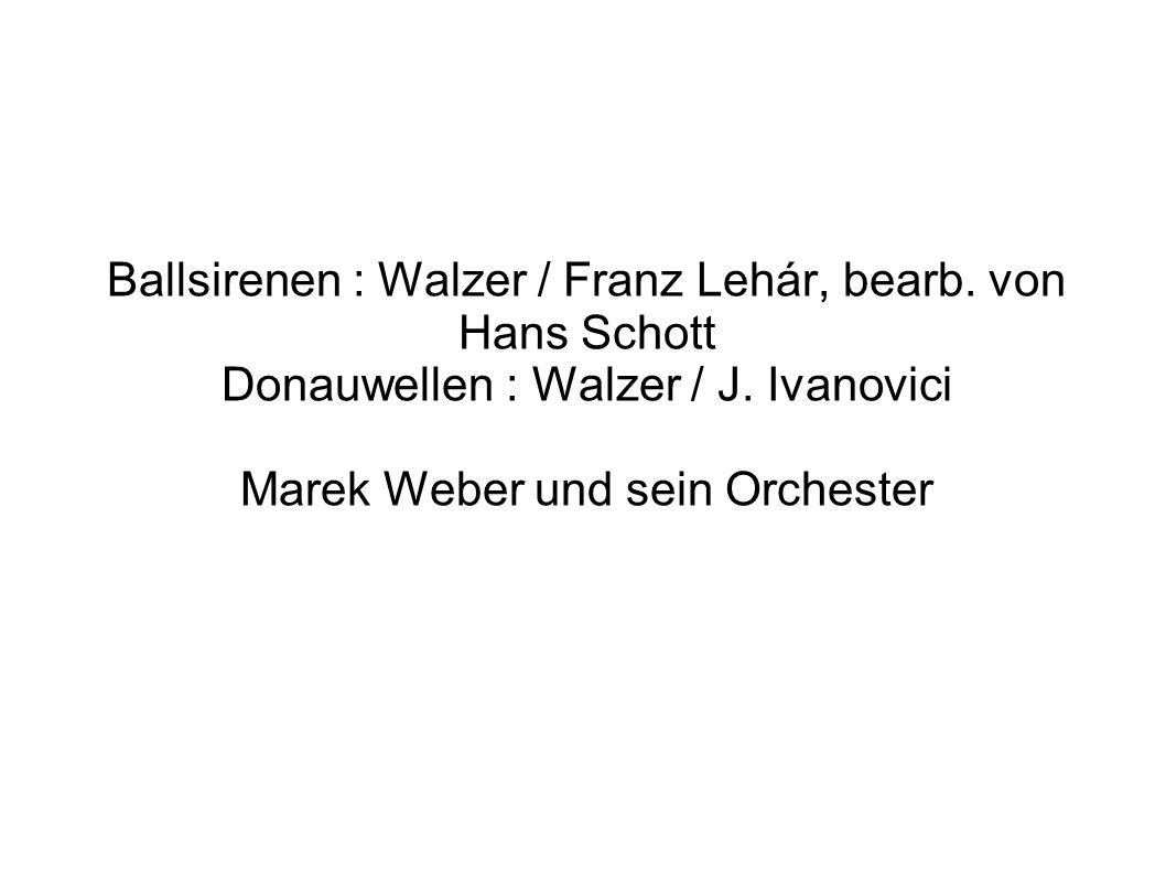 Ballsirenen : Walzer / Franz Lehár, bearb