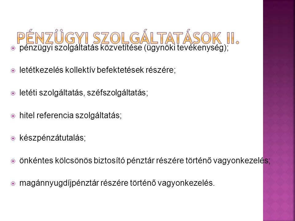Pénzügyi szolgáltatások II.