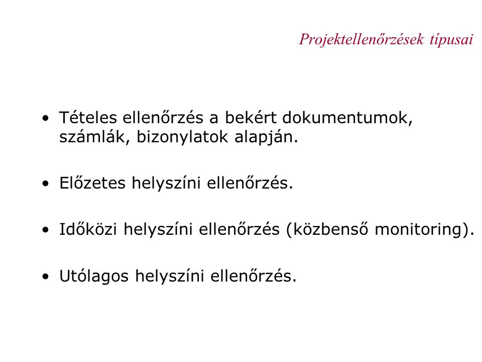Projektellenőrzések típusai