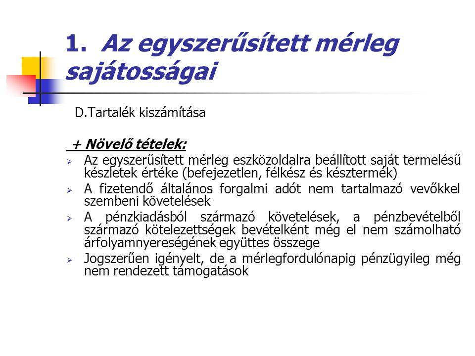 1. Az egyszerűsített mérleg sajátosságai