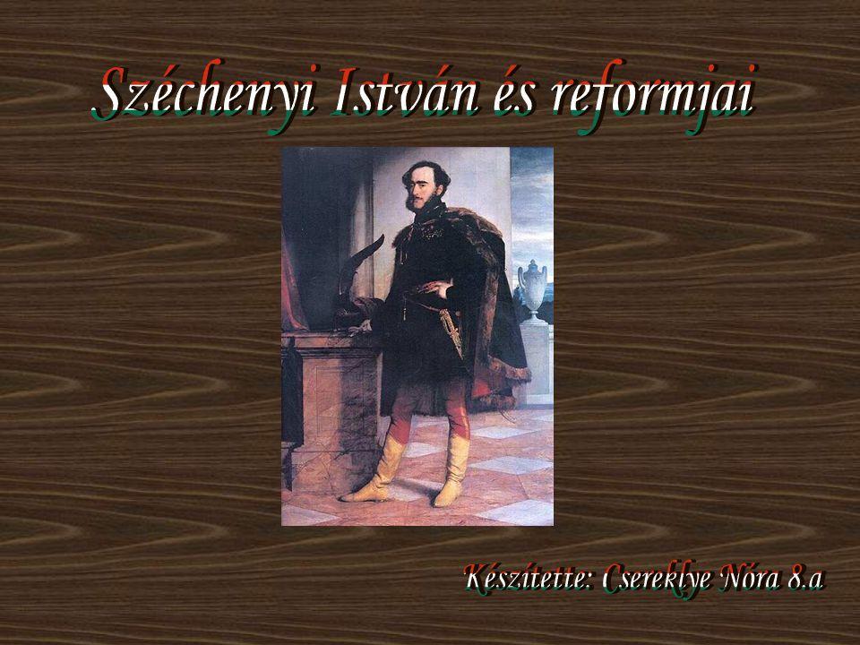 Széchenyi István és reformjai