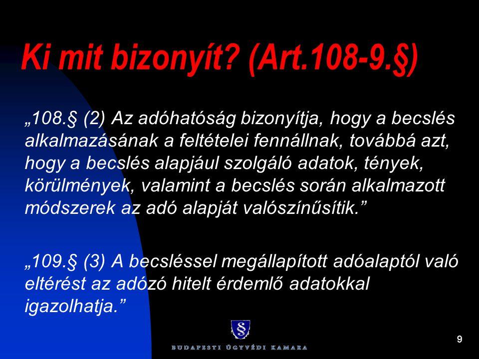 Ki mit bizonyít (Art.108-9.§)