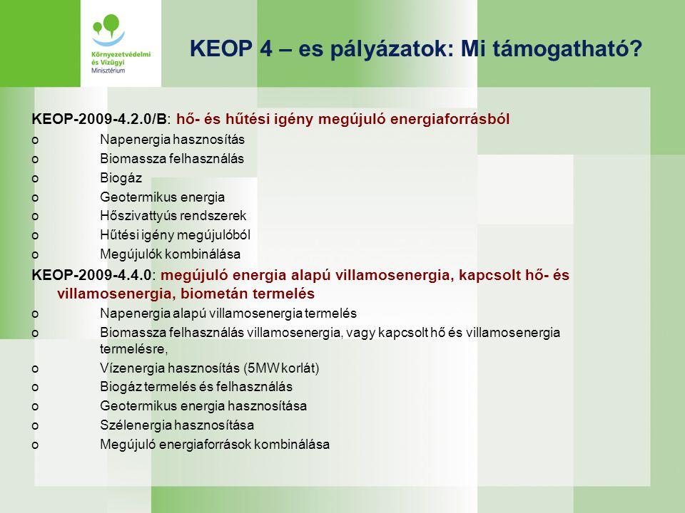 KEOP 4 – es pályázatok: Mi támogatható