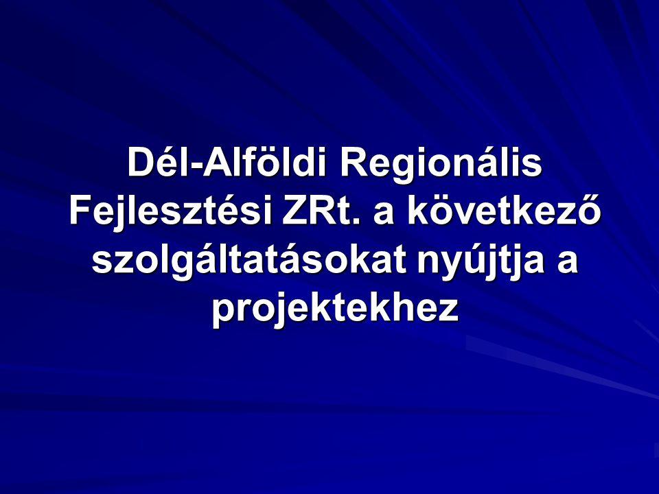 Dél-Alföldi Regionális Fejlesztési ZRt